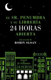 Portada de EL SR. PENUMBRA Y SU LIBRERÍA 24 HORAS ABIERTA