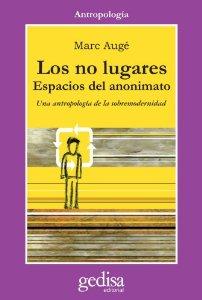 Portada de LOS NO LUGARES: ESPACIOS DEL ANONIMATO