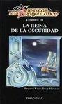 Portada de LA REINA DE LA OSCURIDAD (CRÓNICAS DE LA DRAGONLANCE #3)