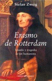 Portada de ERASMO DE ROTTERDAM. TRIUNFO Y TRAGEDIA DE UN HUMANISTA