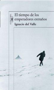 Portada de EL TIEMPO DE LOS EMPERADORES EXTRAÑOS
