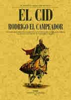 Portada de EL CID. RODRIGO EL CAMPEADOR:  ESTUDIO HISTÓRICO FUNDADO EN LAS NOTICIAS QUE SOBRE ESTE HÉROE FACILITAN LAS CRÓNICAS Y MEMORIAS ÁRABES