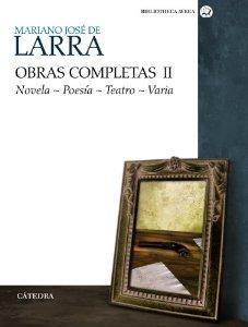 Portada de OBRAS COMPLETAS II. NOVELA. POESÍA. TEATRO. VARIA