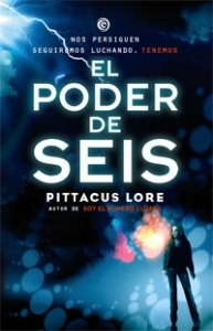 Portada de EL PODER DE SEIS (LOS LEGADOS DE LORIEN #2)