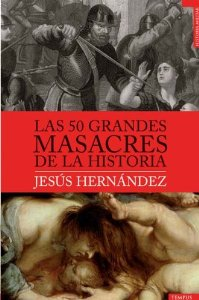 Portada de LAS 50 GRANDES MASACRES DE LA HISTORIA