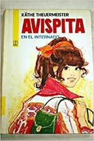 Portada de AVISPITA EN EL INTERNADO (AVISPITA #6)
