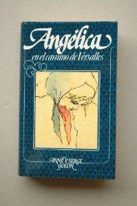 Portada de ANGÉLICA EN EL CAMINO DE VERSALLES (ANGÉLICA # 2)