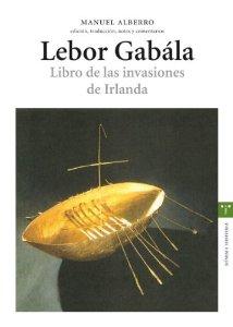 Portada de LEBOR GABALA: LIBRO DE LAS INVASIONES DE IRLANDA