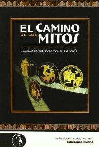 EL CAMINO DE LOS MITOS I