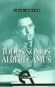 Portada de TODOS SOMOS ALBERT CAMUS