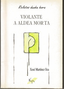 Portada de VIOLANTE A ALDEA MORTA (RELATOS DUNHA HORA #7)
