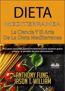 Portada de DIETA MEDITERRÁNEA - LA CIENCIA Y EL ARTE DE LA DIETA MEDITERRÁNEA