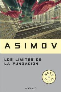 LOS LÍMITES DE LA FUNDACIÓN  (La fundación #6)