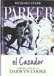 Portada de EL CAZADOR. PARKER VOLUMEN 1