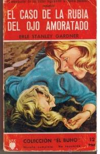 EL CASO DE LA RUBIA DEL OJO AMORATADO (PERRY MASON #25)