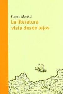 Portada de LA LITERATURA VISTA DESDE LEJOS