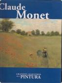 CLAUDE MONET (GRANDES MAESTROS DE LA PINTURA #09)