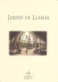 JARDÍN EN LLAMAS
