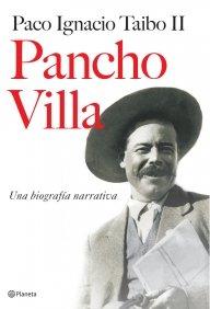 Portada de PANCHO VILLA. UNA BIOGRAFÍA NARRATIVA