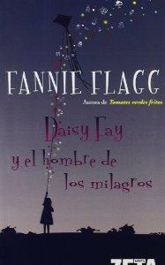 DAISY FAY Y EL HOMBRE DE LOS MILAGROS