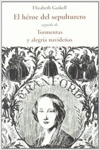 Portada de EL HÉROE DEL SEPULTURERO / TORMENTAS Y ALEGRÍA NAVIDEÑAS