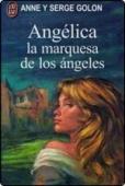Portada de ANGÉLICA, MARQUESA DE LOS ÁNGELES (ANGÉLICA # 1)