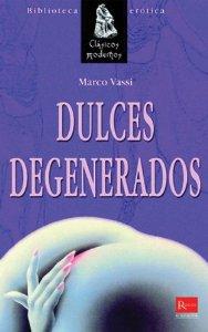 Portada de DULCES DEGENERADOS