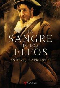 Portada de LA SANGRE DE LOS ELFOS (LA SAGA DE GERALT DE RIVIA #3)