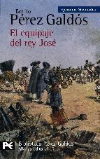 EL EQUIPAJE DEL REY JOSÉ (EPISODIOS NACIONALES II #1)