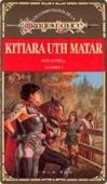 Portada de KITIARA UTH MATAR (COMPAÑEROS DE LA DRAGONLANCE#3)