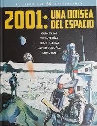 2001. UNA ODISEA DEL ESPACIO