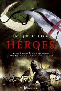 Portada de HEROES: SIGLO XIII. EL DESTINO DEL MUNDO ESTA EN JUEGO. LA EDAD MEDIA SERÁ EL MARCO DE UNA BATALLA LEGENDARIA