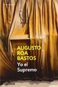 HIJO DE HOMBRE, AUGUSTO ROA BASTOS