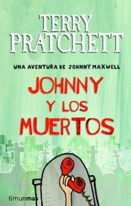 JOHNNY Y LOS MUERTOS (UNA AVENTURA DE JOHNNY MAXWELL #3)