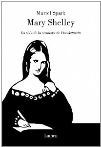 Portada de MARY SHELLEY. LA VIDA DE LA CREADORA DE FRANKENSTEIN