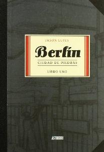 Portada de BERLÍN: CIUDAD DE PIEDRAS. LIBRO 1