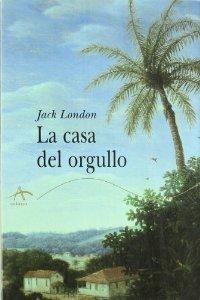 LA CASA DEL ORGULLO