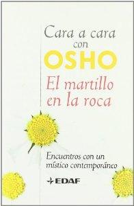 EL MARTILLO EN LA ROCA. ENCUENTROS CON UN MÍSTICO CONTEMPORÁNEO
