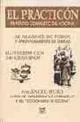 Portada de EL PRACTICÓN. TRATADO COMPLETO DE COCINA AL ALCANCE DE TODOS Y APROVECHAMIENTO DE SOBRAS