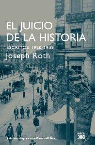 EL JUICIO DE LA HISTORIA. ESCRITOS 1920-1939