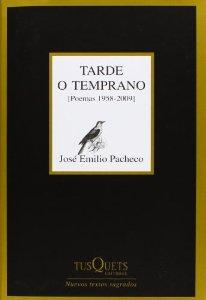Portada de TARDE O TEMPRANO (POEMAS 1958-2009)