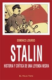 Portada de STALIN. HISTORIA Y CRÍTICA DE UNA LEYENDA NEGRA