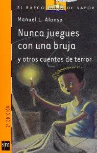 Portada de NUNCA JUEGUES CON UNA BRUJA  Y OTROS CUENTOS DE TERROR