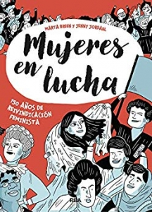 Portada de MUJERES EN LUCHA. 150 AÑOS DE REIVINDICACIÓN FEMINISTA