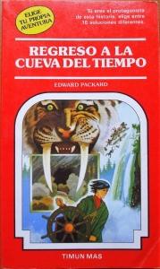 Portada de REGRESO A LA CUEVA DEL TIEMPO (ELIGE TU PROPIA AVENTURA #50)