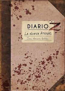 Portada de DIARIO Z: LA NUEVA ATENAS (DIARIOS Z #1)