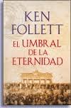 Portada de EL UMBRAL DE LA ETERNIDAD (THE CENTURY #3)