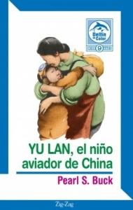 YU LAN. EL NIÑO AVIADOR DE CHINA