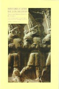 Portada de HISTORIA Y LEYES DE LOS HITITAS: TEXTOS DEL IMPERIO ANTIGUO. EL CÓDIGO