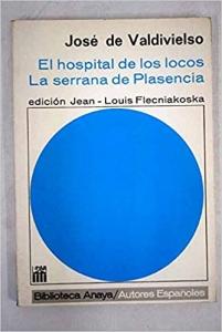 Portada de EL HOSPITAL DE LOS LOCOS / LA SERRANA DE PLASENCIA